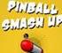 Pinball Smash Up