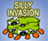 Silly invasion